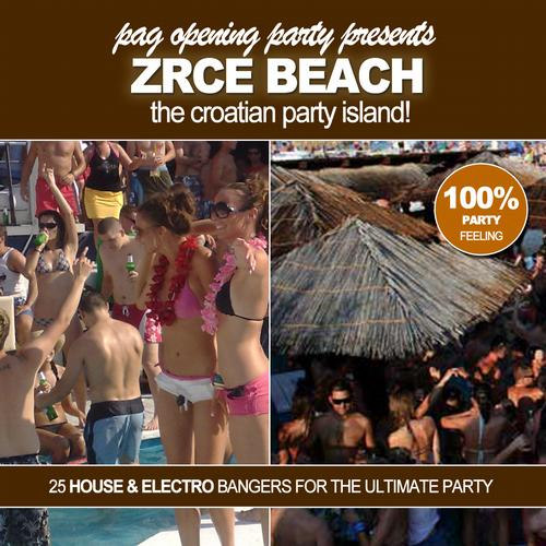 Album Art - Pag Opening Party Pres. Zrce Beach! - The Croatian Party Island!