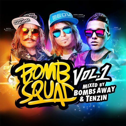 Album Art - Bombsquad Vol 1 (Mixed by Bombs Away & Tenzin)