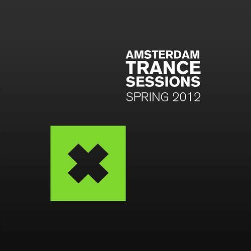 Album Art - Amsterdam Trance Sessions Spring 2012