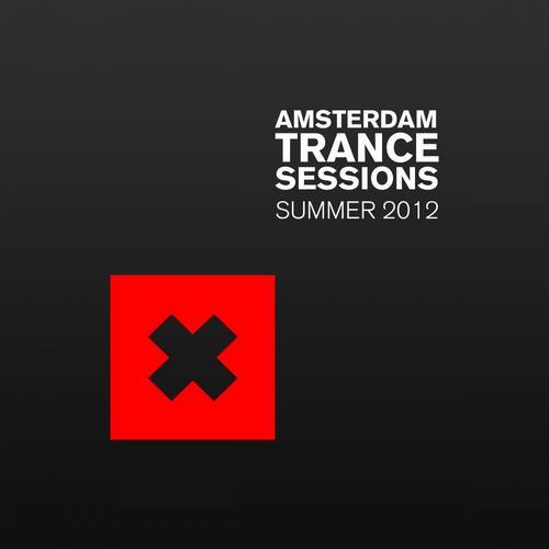 Album Art - Amsterdam Trance Sessions Summer 2012