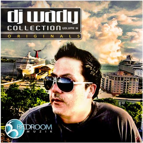 Album Art - DJ Wady Collection Volumen III Originals