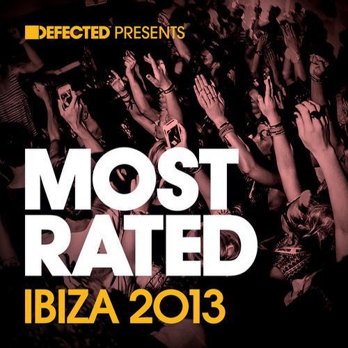 Album Art - Defected presents Most Rated Ibiza 2013