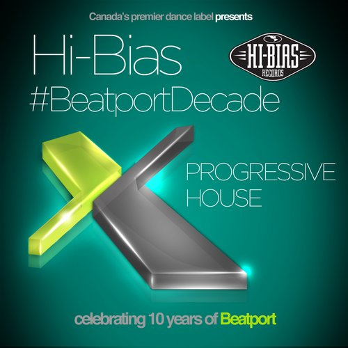 Album Art - Hi-Bias Records #BeatportDecade Progressive House