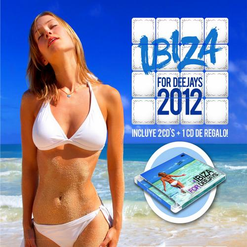 Album Art - Ibiza For Deejays 2012