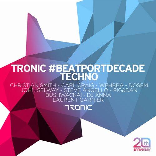 Tronic #BeatportDecade Techno Album Art