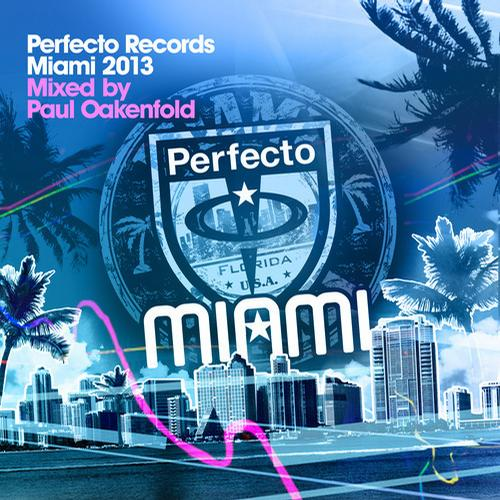 Album Art - Perfecto Records Miami 2013 - Mixed By Paul Oakenfold
