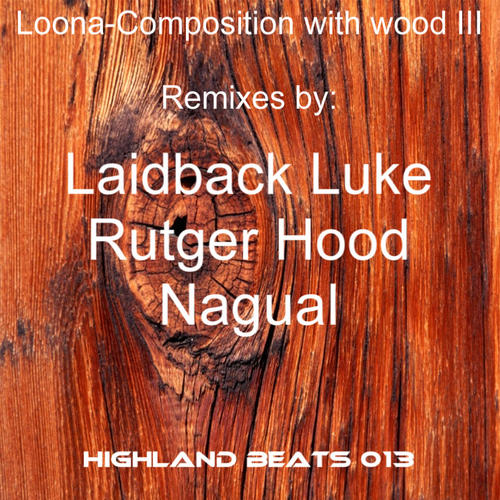 Album Art - Composition With Wood (III Remixes)