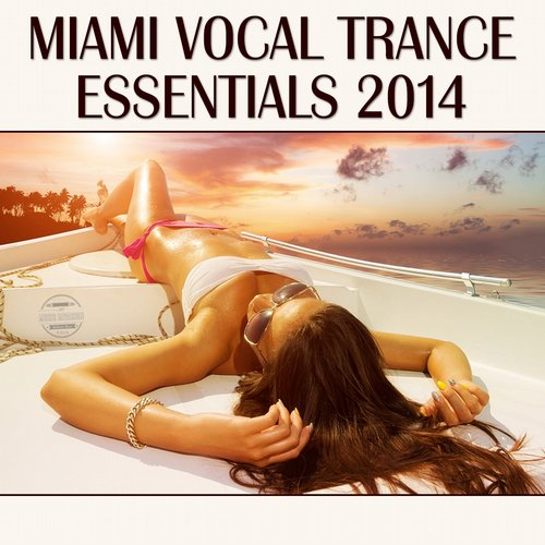 Album Art - Miami Vocal Trance Essentials 2014