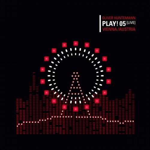 Album Art - Oliver Huntemann presents PLAY! 05 (Live) Vienna
