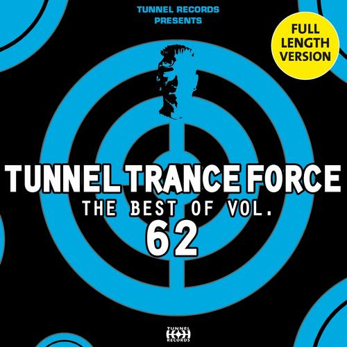 Album Art - Tunnel Trance Force: The Best of, Vol. 62