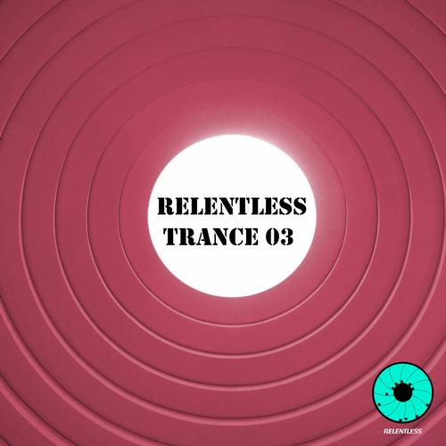 Album Art - Relentless Trance 03