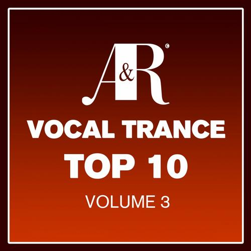 Album Art - Adrian & Raz Vocal Trance Top 10 Volume 3
