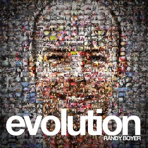 Album Art - Evolution (Mixed By Randy Boyer)