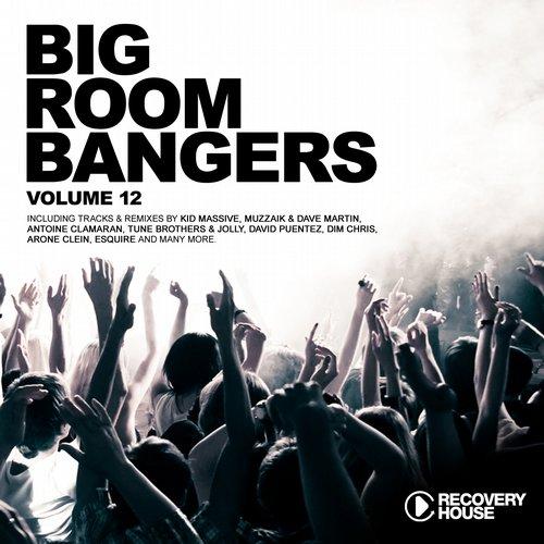 Album Art - Big Room Bangers Vol. 12