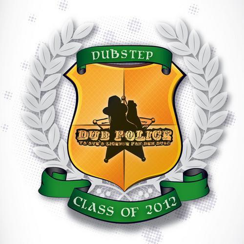 Album Art - Dub Police Dubstep Class of 2012