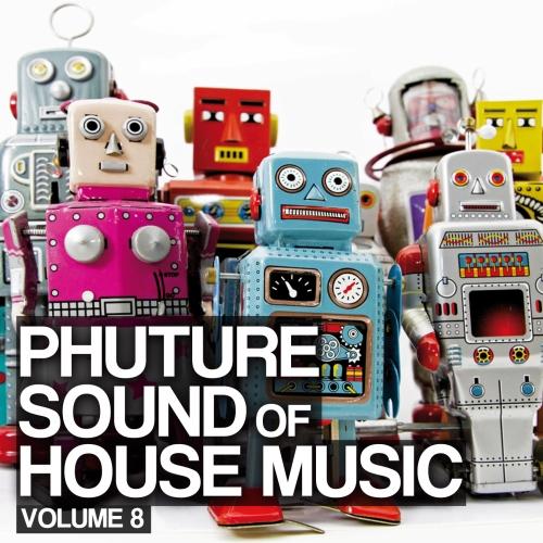 Album Art - Phuture Sound Of House Music Vol. 8