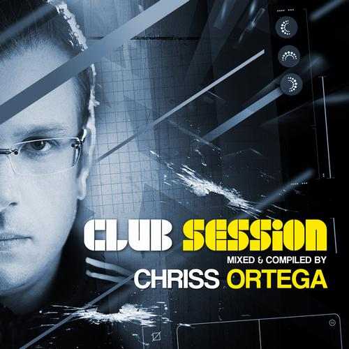 Album Art - Club Session Presented By Chriss Ortega