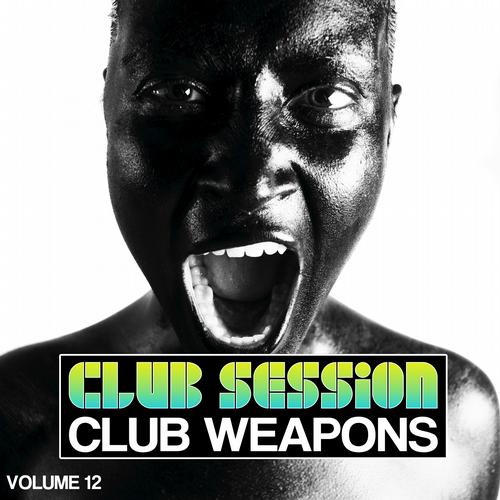 Album Art - Club Session Pres. Club Weapons No. 12