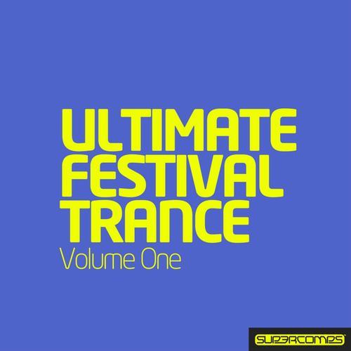 Album Art - Ultimate Festival Trance - Volume One