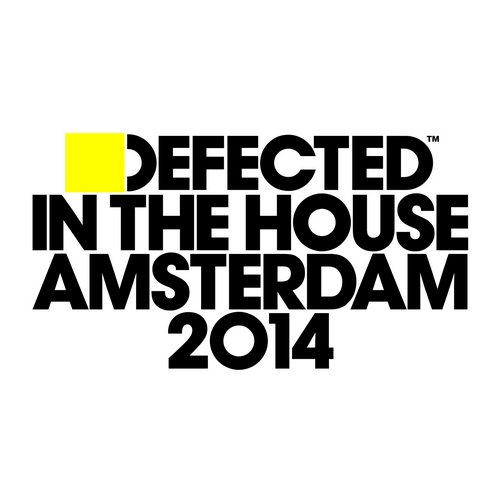 Album Art - Defected In The House Amsterdam 2014