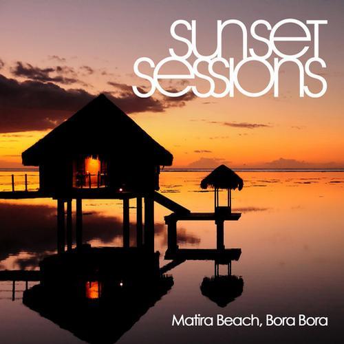 Album Art - Sunset Sessions - Matira Beach, Bora Bora