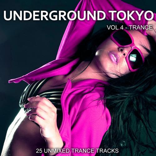 Album Art - Underground Tokyo Vol. 4 - Trance