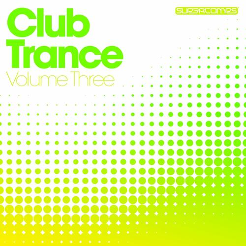 Album Art - Club Trance - Volume Three