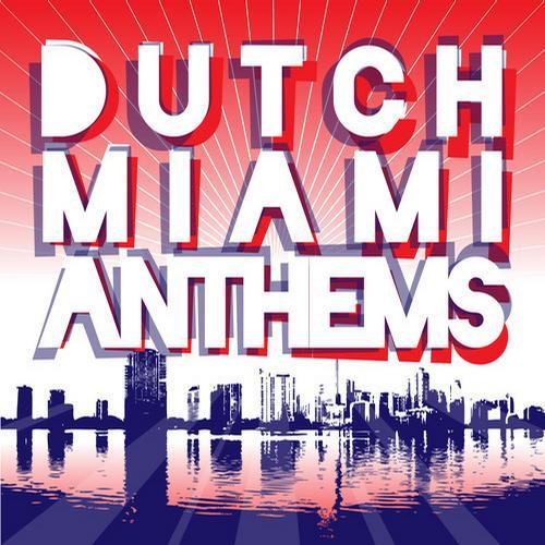 Album Art - Dutch Miami Anthems