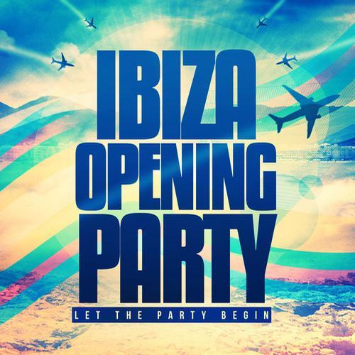 Album Art - Ibiza Opening Party