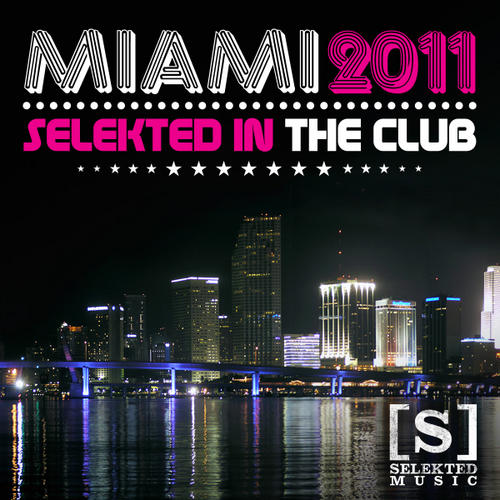 Album Art - Miami 2011 - Selekted In The Club