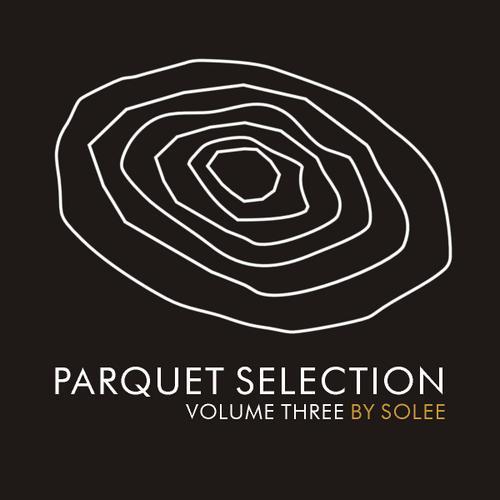 Album Art - Parquet Selection Volume 3 By Solee