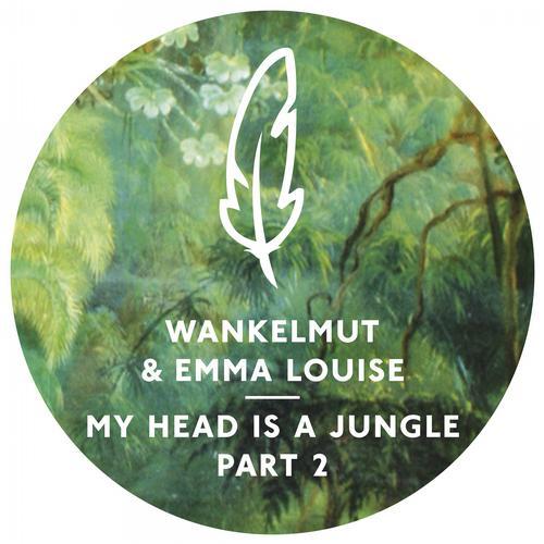 Album Art - Wankelmut and Emma Louise - My Head Is A Jungle (Part 2)