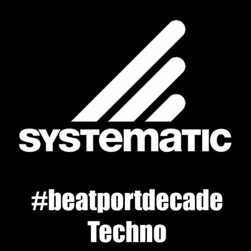 Album Art - Systematic Recordings #beatportdecade Techno