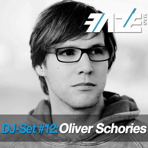 Album Art - Faze DJ Set #12: Oliver Schories