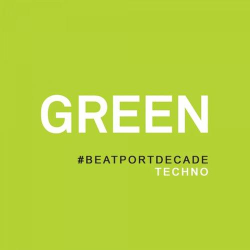 Album Art - GREEN #BeatportDecade Techno
