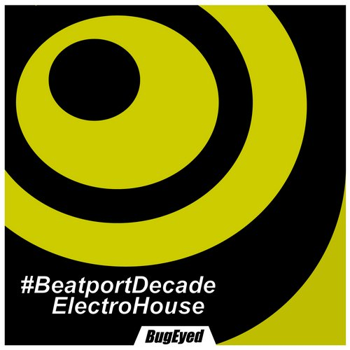 Album Art - BugEyed Records #BeatportDecade Electro House