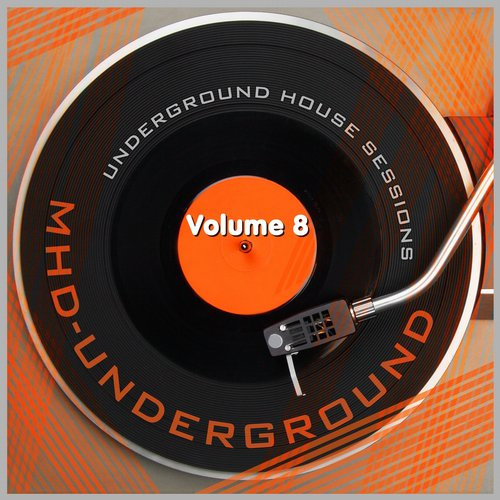 Underground House Sessions, Vol. 8 Album