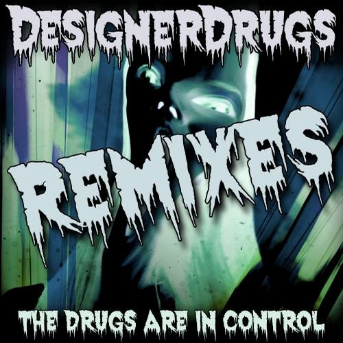 Album Art - The Drugs Are In Control Remix EP 2