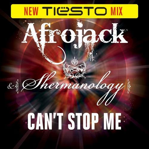 Album Art - Can't Stop Me (Tiësto Remix)