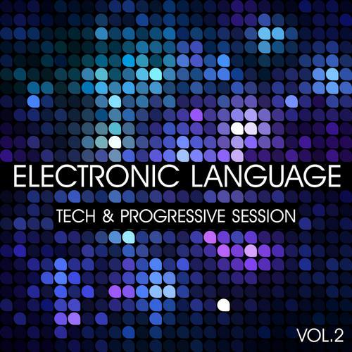 Album Art - Electronic Language - Tech And Progressive Session Volume 2