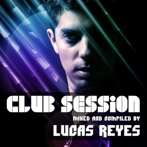 Album Art - Club Session (Mixed by Lucas Reyes)