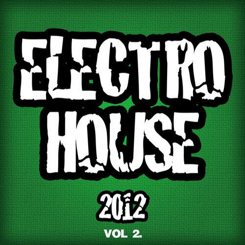 Album Art - Electro House 2012, Vol. 2