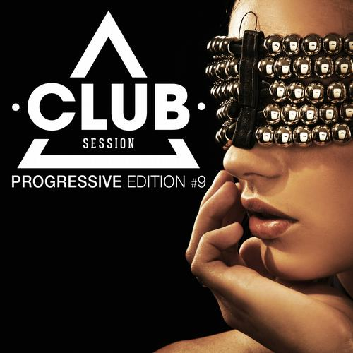 Album Art - Club Session Progressive Edition Volume 9