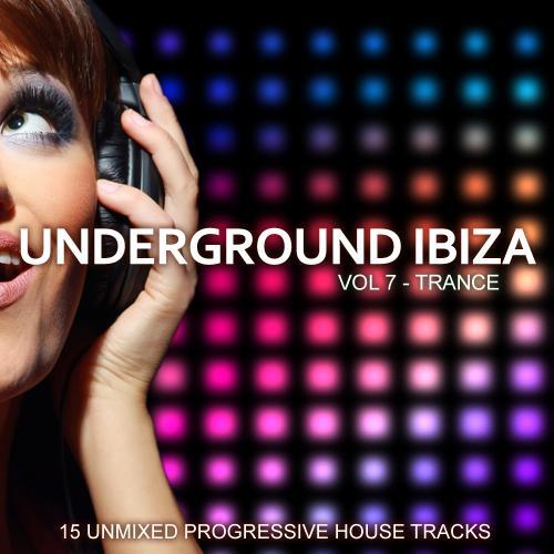 Album Art - Underground Ibiza Vol. 7 - Trance