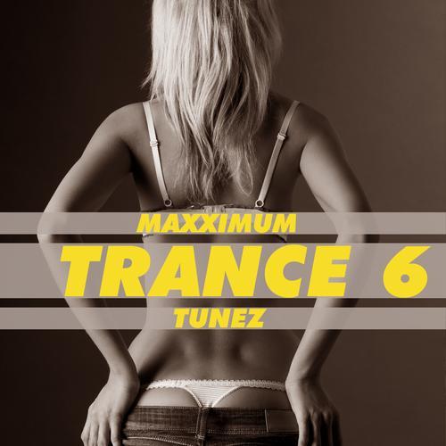 Album Art - Maxximum Trance Tunez 6