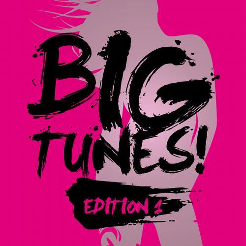 BIG TUNES! - Edition 1 Album