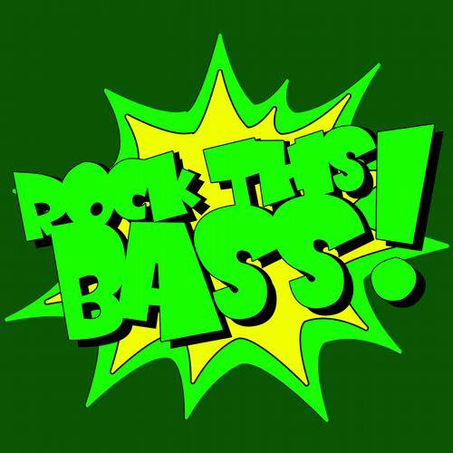 Rock This Bass Album