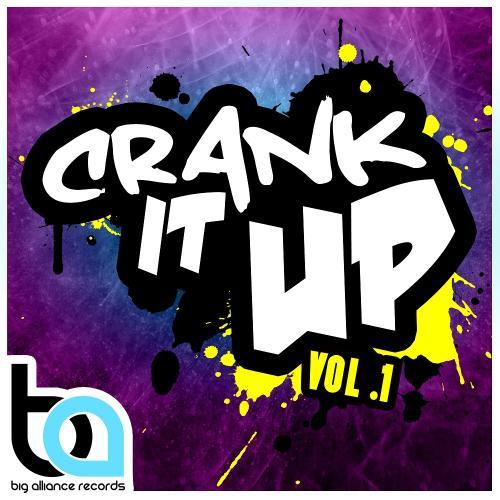 Crank It Up Vol. 1 Album Art