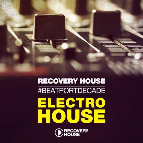 Recovery House #BeatportDecade Electro House Album Art