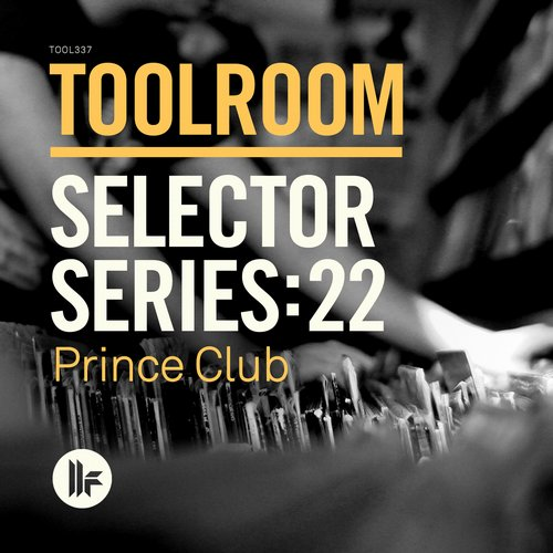 Album Art - Toolroom Selector Series: 22 Prince Club